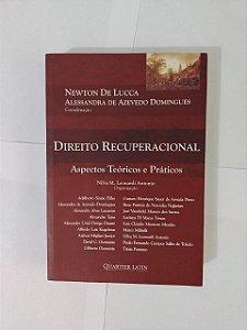 Direito Recuperacional - Newton de Lucca e Alessandra de Azevedo Domingues (Coord.)