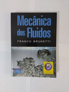 Mecânica dos Fluidos - Franco Brunetti