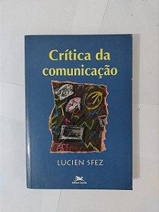Crítica da Comunicação - Lucien Sfez