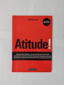 Atitude! - Justin Herald