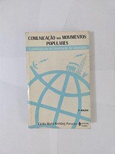 Comunicação nos Movimentos Populares - Cicilia Maria Krohling Peruzzo