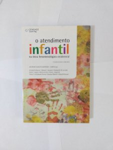 O Atendimento Infantil - Valdemar Augusto Angerami - Camon (Org.)