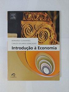 Introdução à Economia  - Bernardo Guimarães e Carlos Eduardo Gonçalves