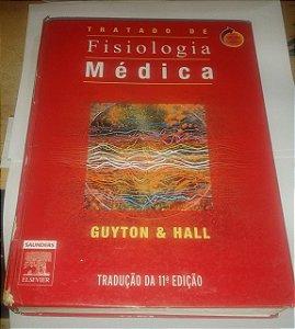 Tratado de Fisiologia Médica - Guyton e Hall - 11ª Edição (marcas)