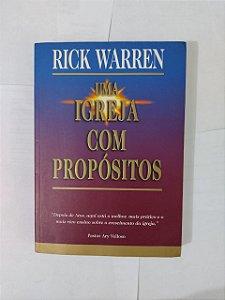 Uma Igreja com propósitos - Rick Warren