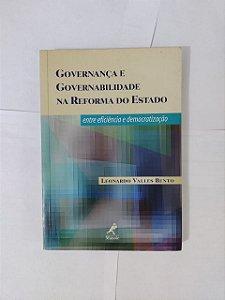 Governança e Governabilidade na Reforma do Estado - Leonardo Valles Bento