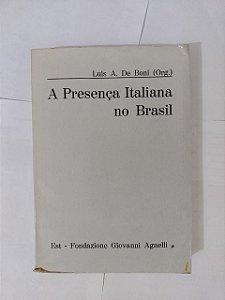 A Presença Italiana no Brasil - Luis A. de Boni (Org.)