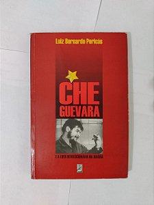 Che Guevara e a Luta Revolucionária na Bolívia - Luiz Bernardo Pericás