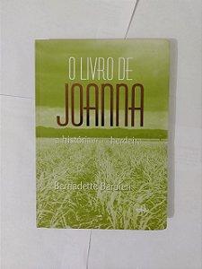 O Livro de Joanna: A História de uma Herdeira - Bernadette Barbieri