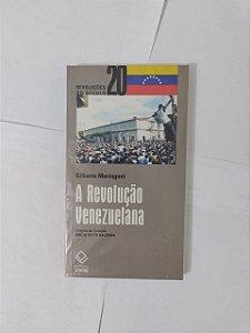 A Revolução Venezuaelana - Gilberto Maringoni