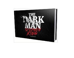 The Dark Man: o Homem que Habita a Escuridão - Stephen King - Darkside Novo e Lacrado