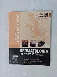 Dermatologia em pequenos Animais - Anita Patel e Peter Forsythe