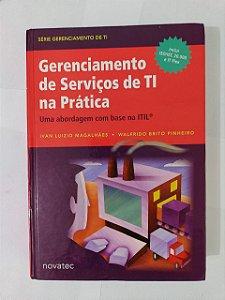 Gerenciamento de Serviços de TI na Prática - Ivan Luizio Magalhães e Walfrido Brito Pinheiro