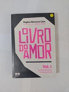 O Livro do Amor - Regina Navarro Lins