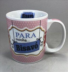 """Caneca """" Para Minha Bisavó """""""