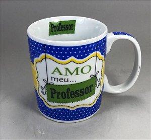 """Caneca """" Amo Meu Professor """""""