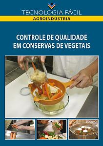 Controle de qualidade em conservas de vegetais - autor Rivânia Silva Passos Coutinho, Paulo Afonso Rossignoli e Maria das Graças de Assis Bianchini