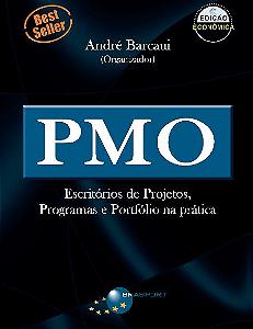 PMO: Escritórios de Projetos, Programas e Portfólio na prática