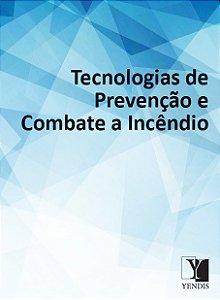 Tecnologias de Prevençnao e Combate ao Incêndio