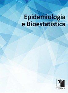 Epidemiologia e Bioestatística