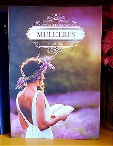 Livro - AROMATERAPIA PARA MULHERES - Editora Laszlo