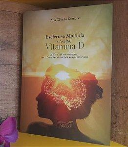LIVRO - Esclerose Múltipla e (MUITA) Vitamina D - Editora Laszlo