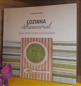 LIVRO - Cozinha Extrassensorial - Editora Laszlo
