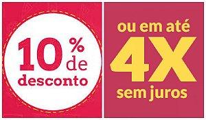 -  10% DESCONTO EM TODO  SITE NA COMPRA  A VISTA  OU  4X SEM JUROS NO CARTÃO.