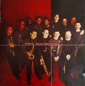 CD - Banda Mantiqueira – Aldeia