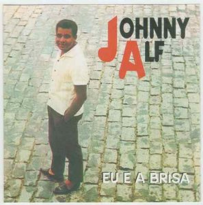 CD - Johnny Alf ‎– Eu E A Brisa