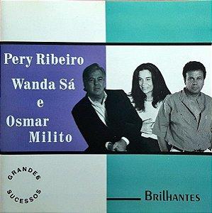CD - Pery Ribeiro, Wanda Sá E Osmar Milito (Coleção Brilhantes)
