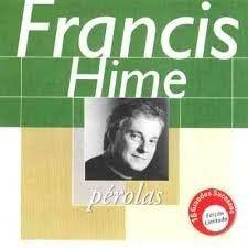 CD - Francis Hime (Coleção Pérolas )