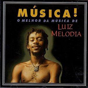 CD - Luiz Melodia - Música - O Melhor De Luiz Melodia