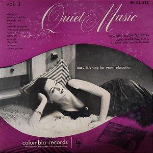 LP - Quiet Music Volume 3: Easy Listening For Your Relaxation (Vários Artistas) (Importado US)