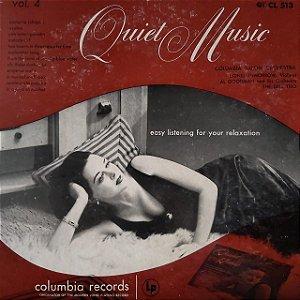LP -  Quiet Music, Volume 4: Easy Listening For Your Relaxation (Vários Artistas) (Importado US)