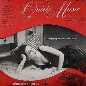 LP -  Quiet Music, Volume 6: Easy Listening For Your Relaxation (Vários Artistas) (Importado US)