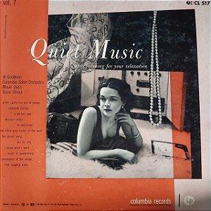 LP -  Quiet Music, Volume 7: Easy Listening For Your Relaxation (Vários Artistas) (Importado US)