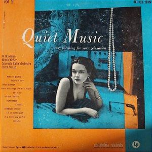 LP -  Quiet Music, Volume 9: Easy Listening For Your Relaxation (Vários Artistas) (Importado US)