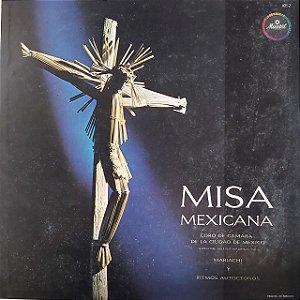 LP - Coro de Cámara de la Ciudad de México – Misa Mexicana (Vários Artistas) (Importado Mexico)