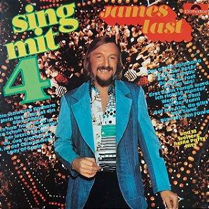 LP - James Last – Sing Mit 4 (Importado Alemanha)