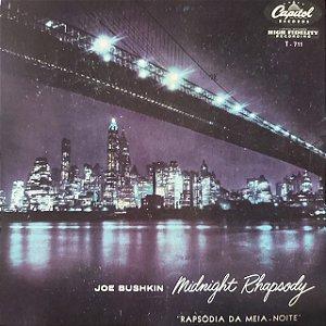 LP - Joe Bushkin His Piano And Orchestra – Midnight Rhapsody (Importado US)