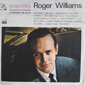 LP - Roger Williams – Born Free (Importado US)