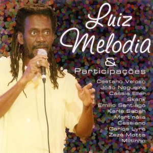 CD - Luiz Melodia - Luiz Melodia & Participações