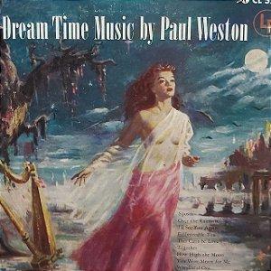 LP - Paul Weston  – Dream Time Music (Importado US)