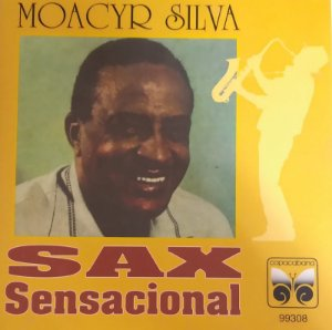 CD - Moacyr Silva - Sax Sensacional