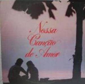 LP - Nossa Canção De Amor (Vários Artistas)