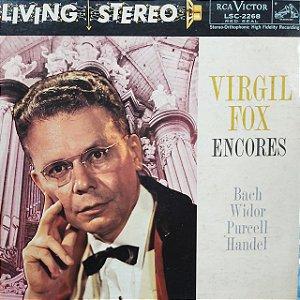 LP - Virgil Fox – Virgil Fox Encores (Importado US)