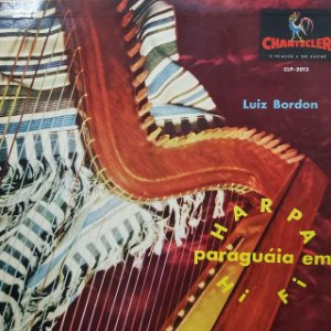 LP - Luis Bordón – Harpa Paraguaya Em Hi-Fi