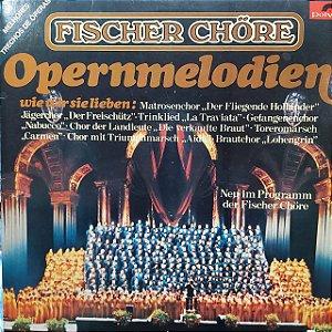 LP - Fischer Chöre – Opermelodien