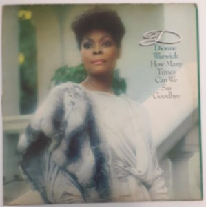 LP - Dionne Warwick - How Many Times Can We Say Goodbye